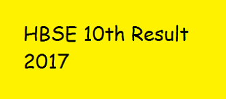 HBSE 10th results 2017