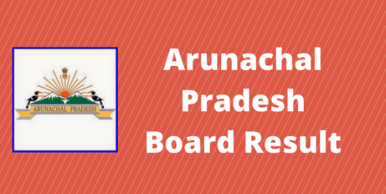Arunachal Pradesh 12th Results 2018