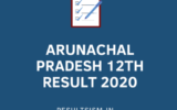 ARUNACHAL PRADESH 12TH RESULT 2020