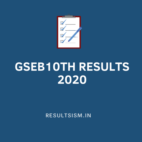 GSEB 10TH RESULTS 2020