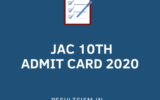 JAC 10th ADMIT CARD 2020