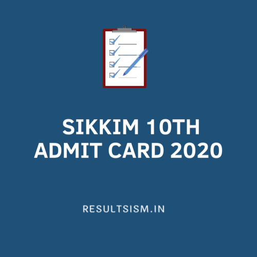 SIKKIM 10th ADMIT CARD 2020